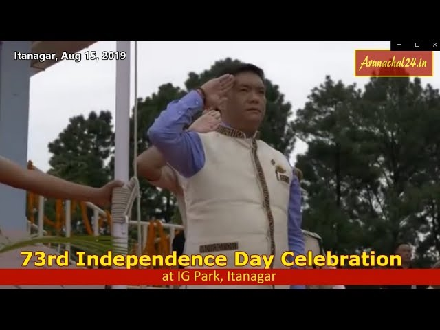 Arunachal Pradesh- 73rd Independence Day Celebration at IG Park, Itanagar