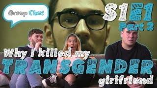 """Gambar cover """"Why I Killed My Transgender Girlfriend"""" GROUP CHAT S:1 EPISODE 1 PART 2"""