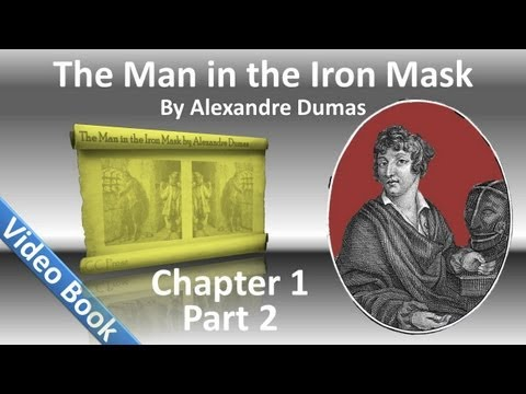 Chapter 01B - The Man in the Iron Mask by Alexandre Dumas - The Prisoner (Part 2)