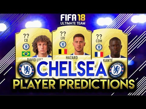 FIFA 18 | CHELSEA PLAYER RATING PREDICTIONS! | W/HAZARD, KANTE AND LUIZ