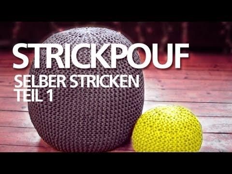 Strickpouf selber machen *Teil 1* für Anfänger / Sitzpouf, Sitzball, Ottoman, Strickkissen