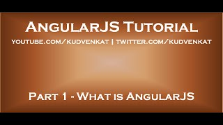 AngularJS tutorial -  What is AngularJS