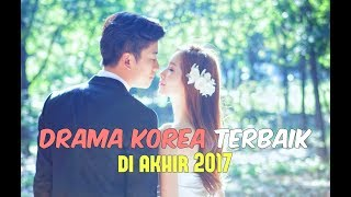 Video 6 Drama Korea Terbaik di Akhir 2017 (Menyambut 2018) download MP3, 3GP, MP4, WEBM, AVI, FLV Februari 2018