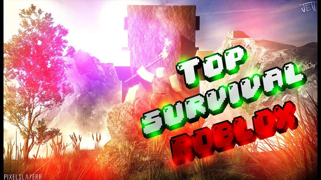 Los Mejores Juegos De Supervivencia En Roblox Top 7 Mejores Juegos De Supervivencia En Roblox 2020 Youtube