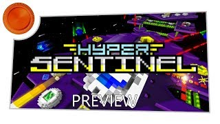 Preview - Hyper Sentinel - Xbox One