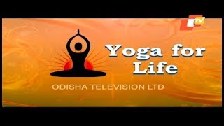 International Yoga Day in Odisha Yoga for Life Yoga for Peace