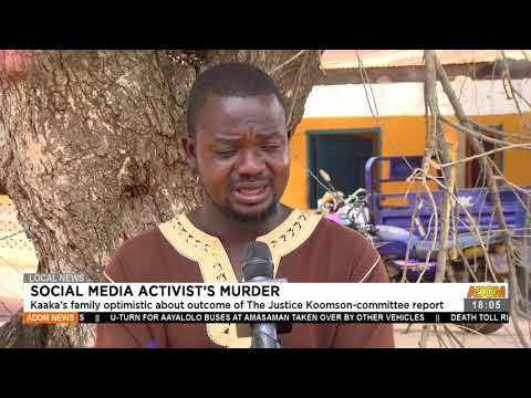 Kaaka's family optimistic about outcome of the Justice Koomson committee  - Adom TV News (22-7-21)