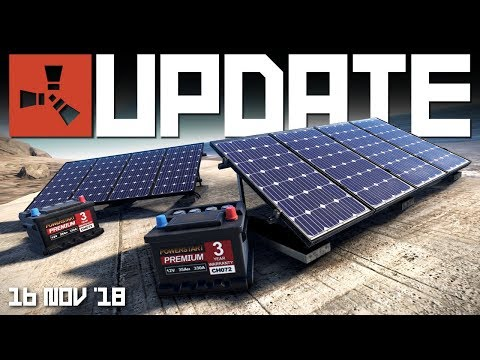 SOLAR PANELS & BATTERIES | Rust Update 16th November 2018