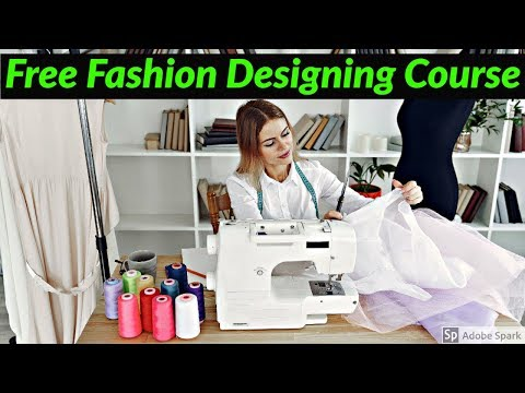 Free Fashion Designing Online Course Learn Fashion Designing Online Fashion Designer At Home Youtube