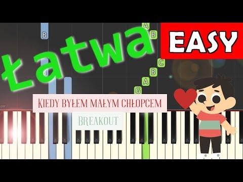 🎹 Kiedy byłem małym chłopcem (Breakout) - Piano Tutorial (łatwa wersja) 🎹