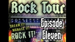 Rock Tour Tycoon - Episode 11