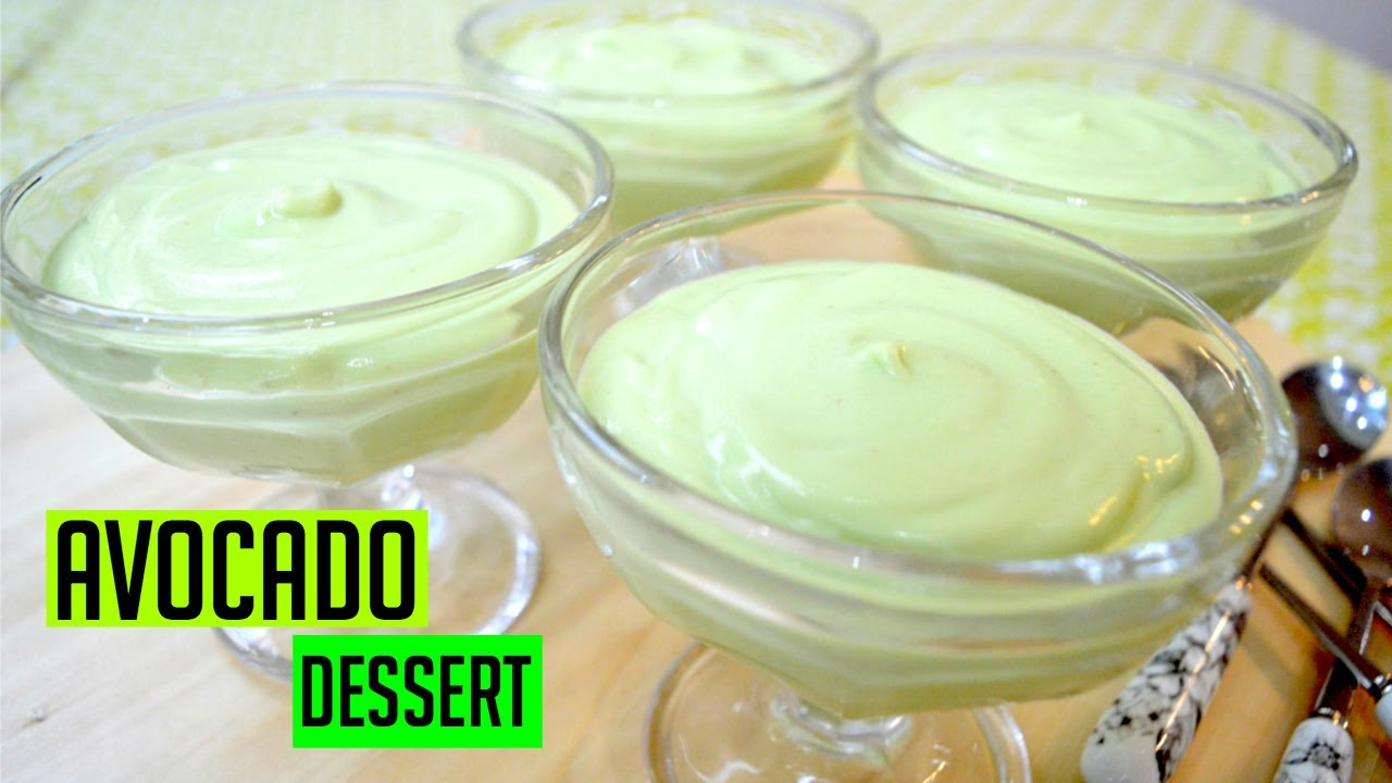 Avocado Dessert Recipe — Dishmaps