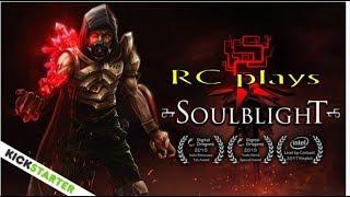 RC plays Soul Blight