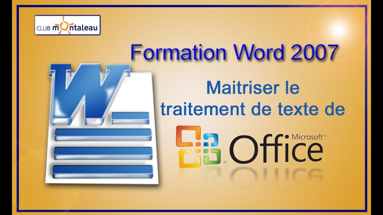 word 2007  rendre un document plus attractif en lui