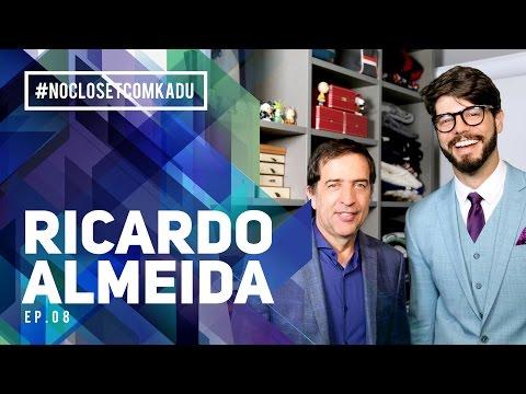 RICARDO ALMEIDA #NOCLOSETCOMKADU - EP. 08