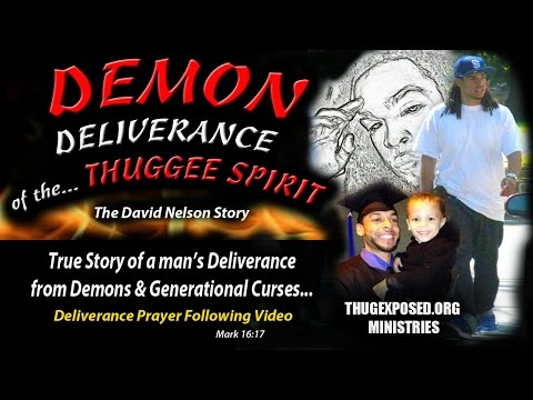 (((EXORCISM of a GANG MEMBER))-The David Nelson Story