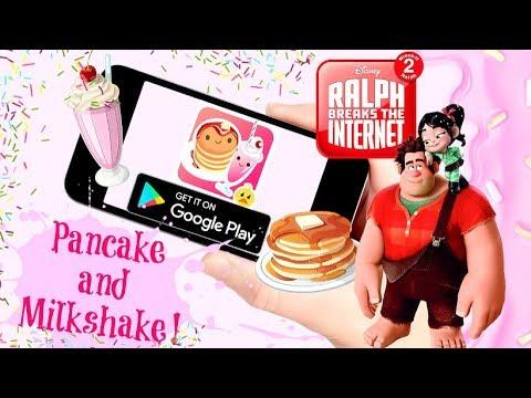 PANCAKE and MILKSHAKE! Google Play App REVIEW || Wreck It Ralph 2 Game Inspired App Fun Play Time!