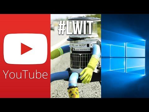 Facebook vs YouTube, Windows 10 Spying & HitchBOT is DEAD! #LWIT