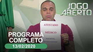 Jogo Aberto - 13/02/2020 - Programa completo