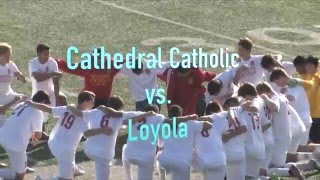 socal d1 soccer championship cathedral vs loyola 3 12 16 highlights