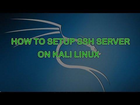 How to Setup SSH Server on Kali Linux