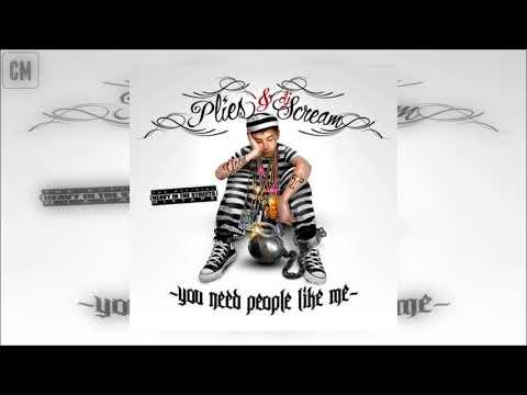 Plies - You Need People Like Me [FULL MIXTAPE + DOWNLOAD LINK] [2010]