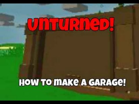 Unturned how to make a garage for your home youtube for Door unturned