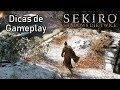 DICAS de Gameplay para SEKIRO SHADOWS DIE TWICE! (Sem Spoilers)