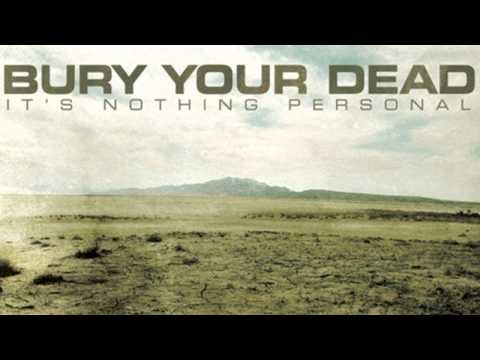 Bury your dead - without you (album version) HD