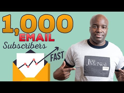 How to Get Your First 1,000 Email Subscribers Fast and Easy
