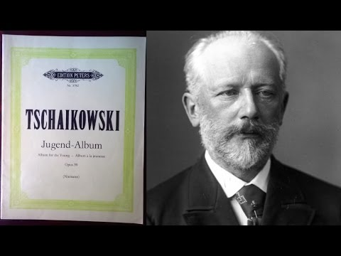 Tchaikovsky - Album for the Youth Op.39
