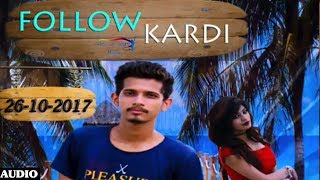 Follow Kardi (Full Audio) | New Punjabi Songs 2017 | Jey D, Abhijeet Pahwa | VOHM