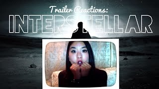 Trailer Reactions: Interstellar (2014)