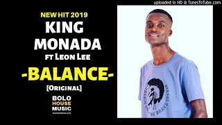 ... download mp3: https://wp.me/p9d8sr-1o9 king monada - balance [download mp3 2019] is official...