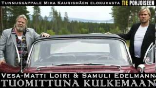 Vesa-Matti Loiri ja Samuli Edelmann - Tuomittuna kulkemaan [ Sisältäen latauslinkin (.MP3) ]