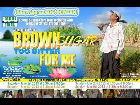 Brown Sugar Too Bitter For Me Mahadeo Shivraj on LTWL