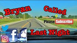 Bryan Call Last Night