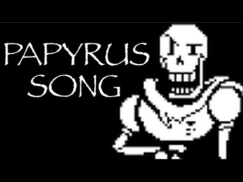 The Papyrus Song - Undertale