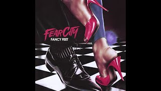 FEARCITY • FANCY FEET