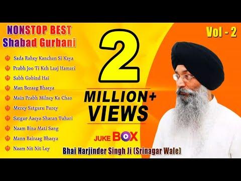 Non Stop Best Shabad Gurbani by Bhai Harjinder Singh Ji (Sri Nagar Wale)   Vol. 2   Jukebox