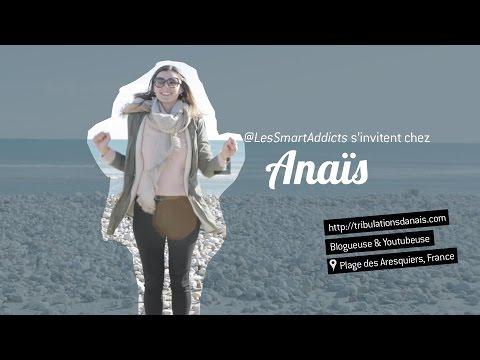 @LesSmartAddicts S'invitent Chez Anaïs