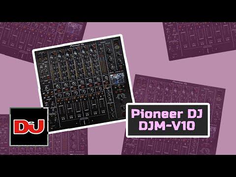 First Look   Pioneer DJ DJM-V10 Mixer