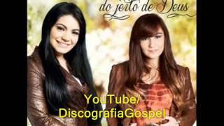 Gislaine e Mylena - Do Jeito de Deus (CD Completo) | 2012