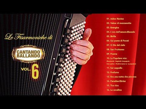 Le fisarmoniche di Cantando Ballando vol. 6 (ALBUM COMPLETO)