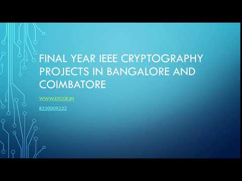 Final Year Ieee Cryptography Projects In Bangalore And Coimbatore