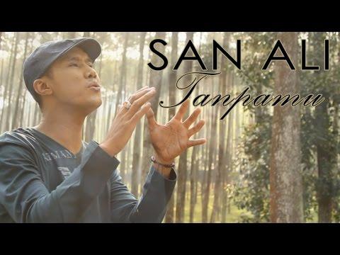 San Ali - Tanpamu [OFFICIAL]