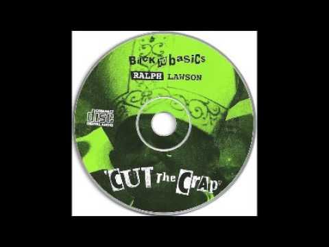 Ralph Lawson - Back To Basics: Cut The Crap