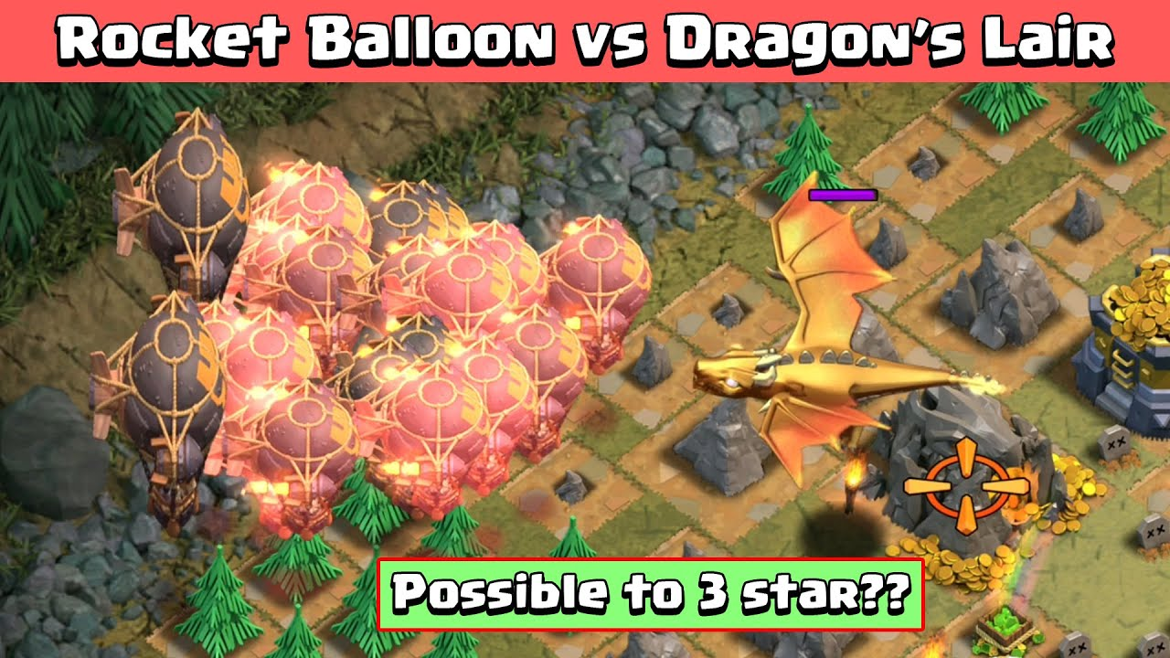 Can we 3 star by using only Rocket Balloons? Dragon's Lair Vs Rocket Balloon | Clash of Clans