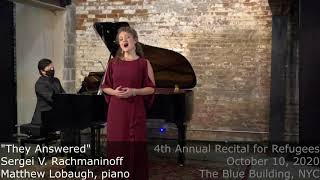 """4th Annual Recital For Refugees - """"They Answered"""" - Sergei V. Rachmaninoff"""