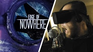 THIS JUMPSCARE HURT MY BACK! / Edge of Nowhere (Oculus Rift) Part 1